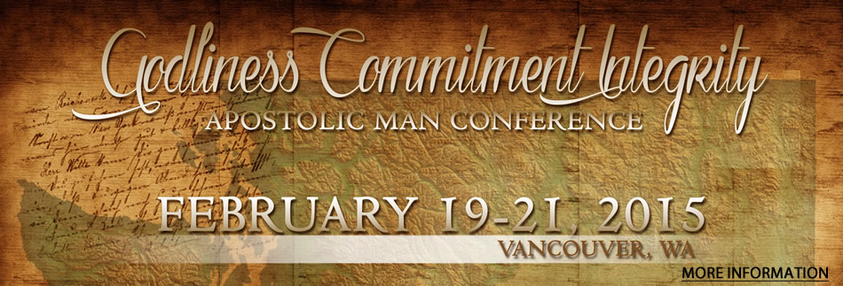 Apostolic Man Conference 2015 - Register Now!